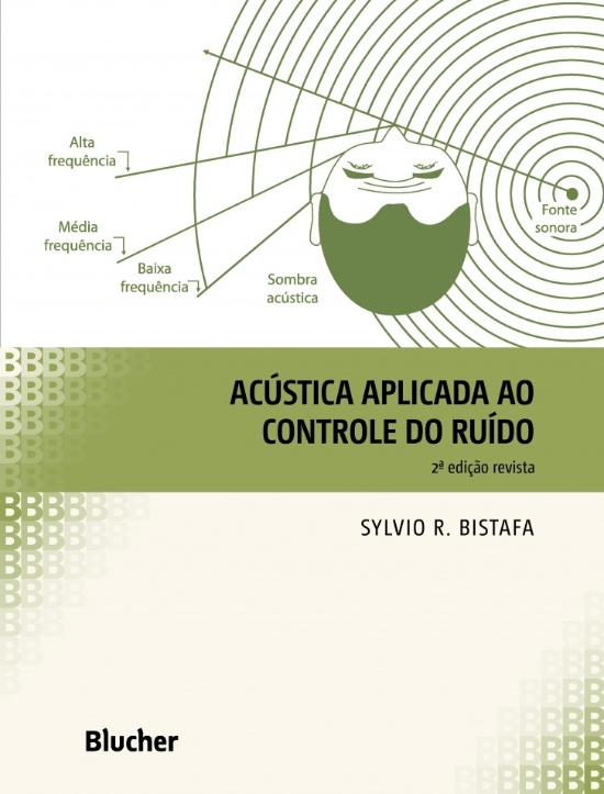 ACUSTICA APLICADA AO CONTROLE DO RUIDO