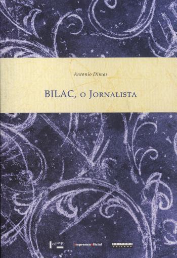 BILAC - O JORNALISTA