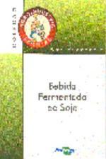 AGROINDUSTRIA FAMILIAR - BEBIDA FERMENTADA DE SOJA