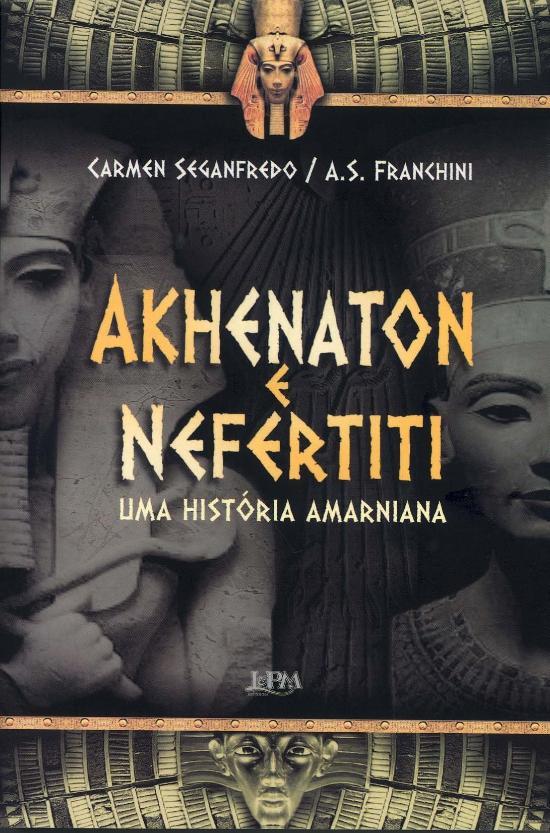 AKHENATON E NEFERTITI