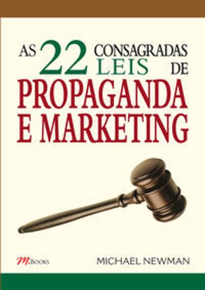 22 CONSAGRADAS LEIS DE PROPAGANDA E MARKETING, AS