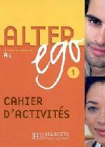 ALTER EGO CAHIER D'ACTIVITE - LIVRE 01