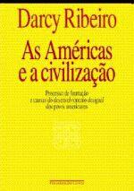AMERICAS E A CIVILIZACAO, AS - PROCESSO DE FORMACA