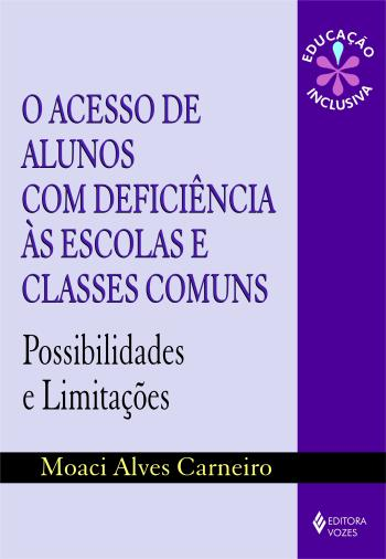 ACESSO DE ALUNOS COM DEFICIENCIA AS ESCOLAS E CLAS