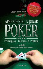 APRENDENDO A JOGAR POKER - PRINCIPIOS, TECNICAS E