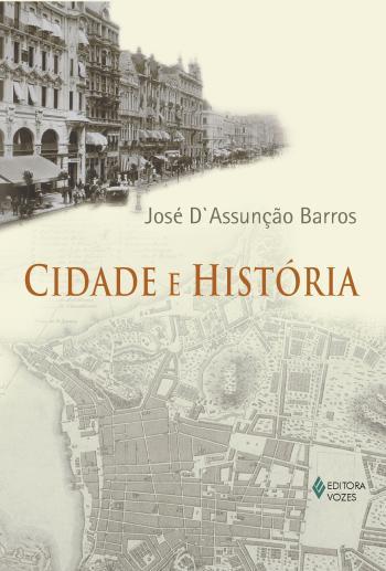 CIDADE E HISTORIA