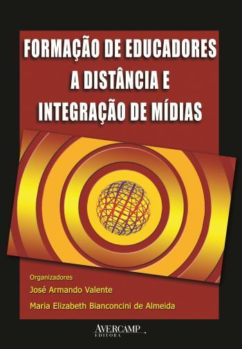 FORMACAO DE EDUCADORES A DISTANCIA E INTEGRACAO DE