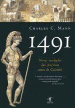 1491 - NOVAS REVELACOES DAS AMERICAS ANTES DE COLO