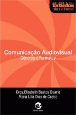 COMUNICACAO AUDIOVISUAL - GENEROS E FORMATOS
