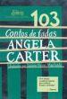 103 Contos De Fadas 1a.ed.   - 2007