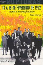 13 A 18 DE FEVEREIRO DE 1922 - A SEMANA DE 22 - RE