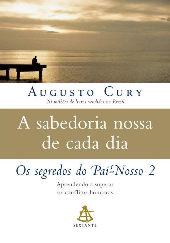 SABEDORIA NOSSA DE CADA DIA, A - V. 2 - OS SEGREDO