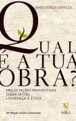 Qual E A Tua Obra? - Inquietacoes Propositiva Sobr 24a.ed.   - 2015