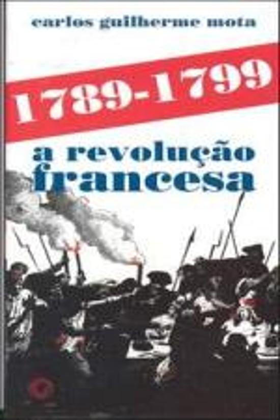 1789-1799 - A REVOLUCAO FRANCESA