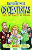 Cientistas E Seus Experimentos De Arromba, Os 1a.ed.   - 2007