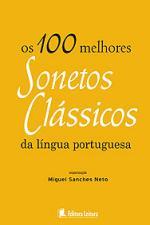 100 MELHORES SONETOS CLASSICOS DA LINGUA PORTUGUES