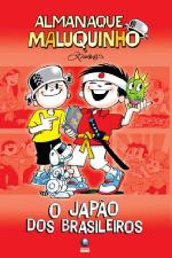 Almanaque Maluquinho - O Japao Dos Brasileiros 2a.ed.   - 2010