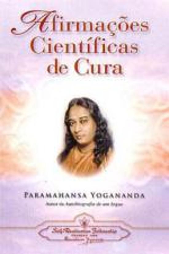 AFIRMACOES CIENTIFICAS DE CURA - TEORIA E PRATICA
