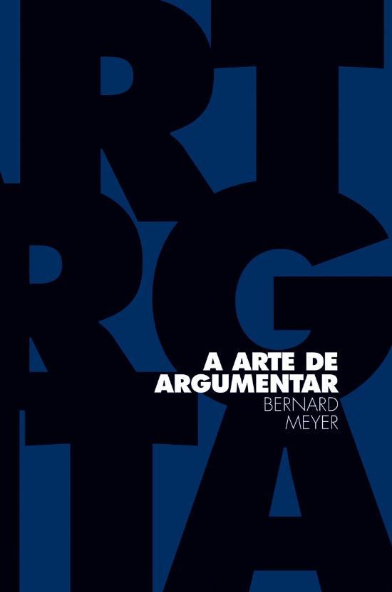 ARTE DE ARGUMENTAR, A