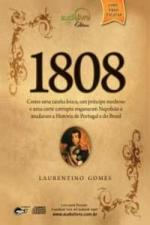1808 - COMO UMA RAINHA LOUCA, UM PRINCIPE MEDROSO