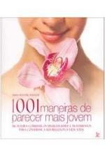 1001 MANEIRAS DE PARECER MAIS JOVEM