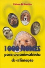 1000 NOMES PARA SEU ANIMALZINHO DE ESTIMACAO