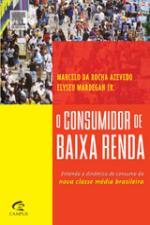 Consumidor De Baixa Renda, O 1a.ed.   - 2008