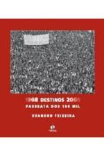 1968 DESTINOS 2008 - PASSEATAS DOS CEM MIL