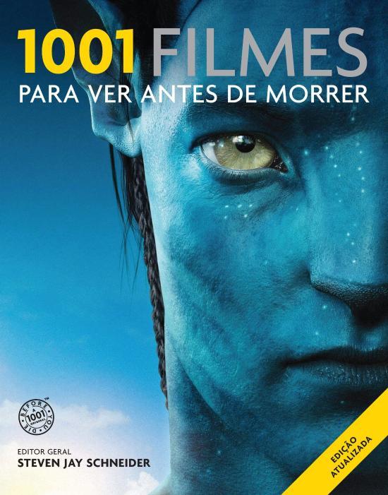 1001 FILMES PARA VER ANTES DE MORRER - 2012