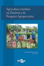 AGRICULTURA FAMILIAR NA DINAMICA DA PESQUISA AGROP