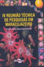 4. REUNIAO TECNICA DE PESQUISAS EM MARACUJAZEIRO