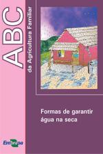 ABC DA AGRICULTURA FAMILIAR - FORMAS DE GARANTIR A
