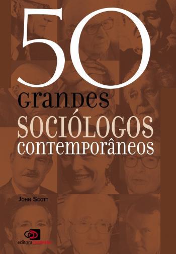 50 GRANDES SOCIOLOGOS CONTEMPORANEOS