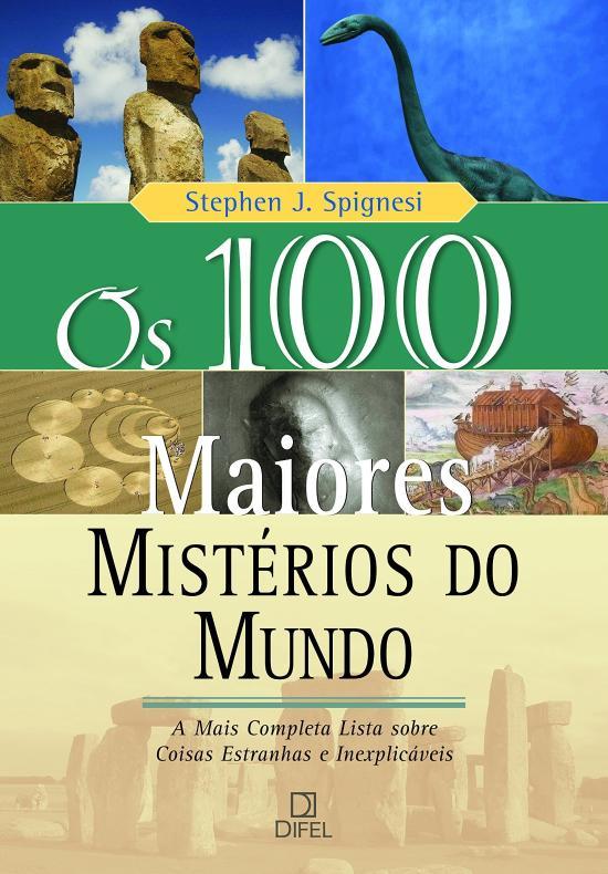 100 MAIORES MISTERIOS DO MUNDO, OS