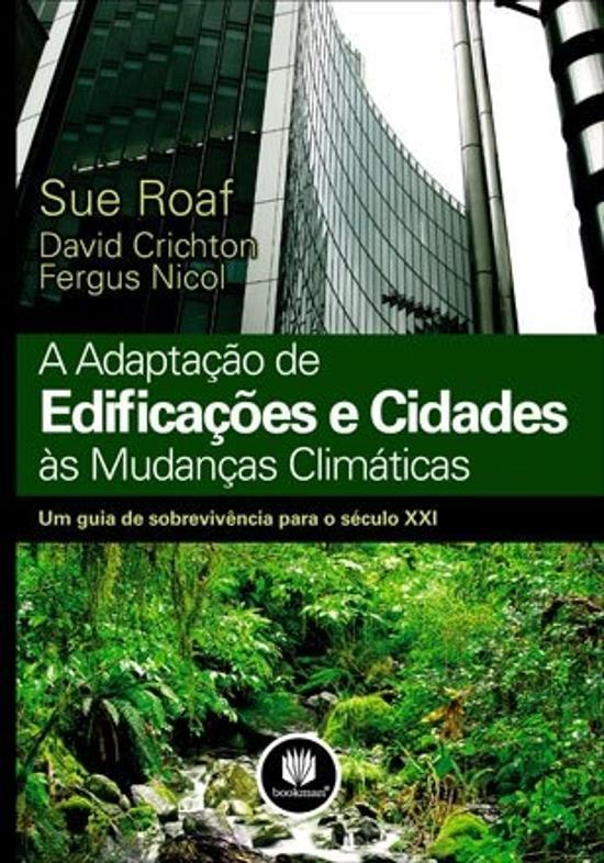 ADAPTACAO DE EDIFICACOES E CIDADES AS MUDANCAS CLI