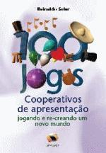 100 JOGOS COOPERATIVOS DE APRESENTACAO