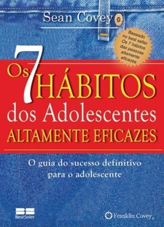 BESTBOLSO - OS 7 HABITOS DOS ADOLESCENTES ALTAMENT