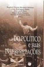 DO POLITICO E SUAS INTERPRETACOES