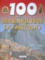 100 COISAS QUE VOCE DEVE SABER SOBRE MARAVILHAS DO
