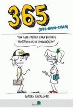 365 - UM GUIA PARA FUTUROS PROFISSIONAIS DA COMUNI