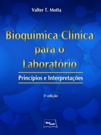 BIOQUIMICA CLINICA PARA O LABORATORIO