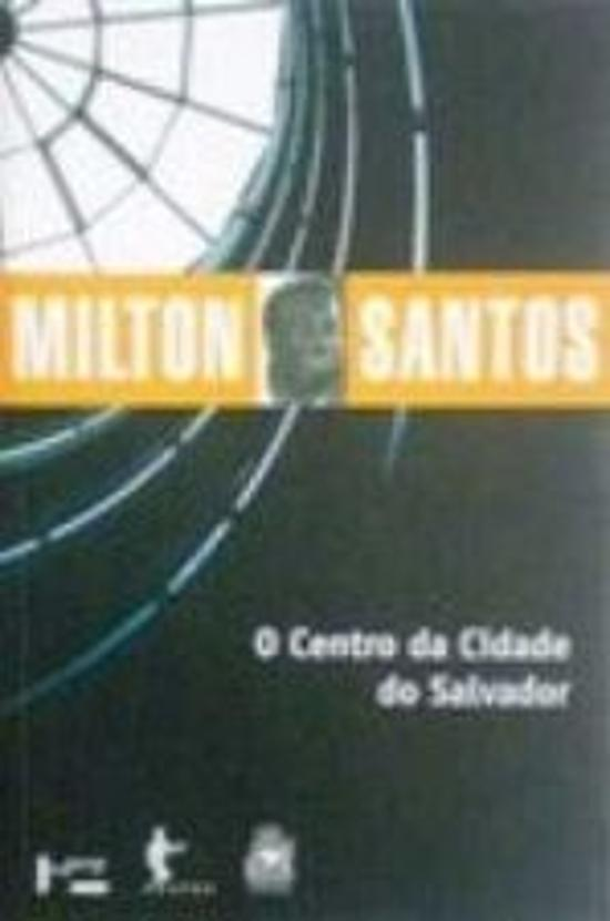 CENTRO DA CIDADE DO SALVADOR, O - ESTUDO DE GEOGRA