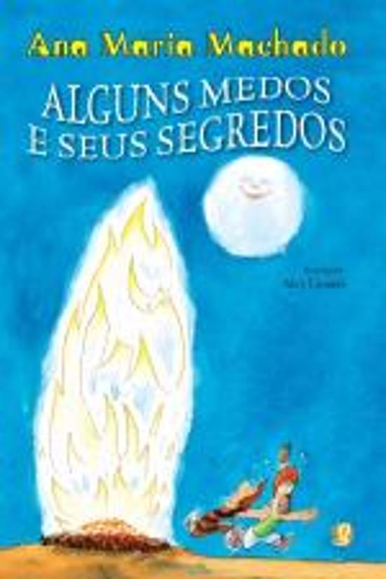 ALGUNS MEDOS E SEUS SEGREDOS