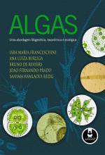 ALGAS - UMA ABORDAGEM FILOGENETICA, TAXONOMICA E E