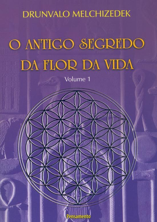ANTIGO SEGREDO DA FLOR DA VIDA, O - V. 01