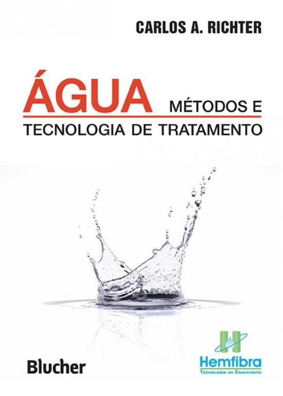 AGUA - METODOS E TECNOLOGIA DE TRATAMENTO
