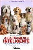 Adestramento Inteligente 1a.ed.   - 2009