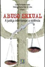 ABUSO SEXUAL - A JUSTICA INTERROMPE A VIOLENCIA