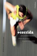 + CORRIDA - PENSAMENTOS NO ASFALTO, RELATOS DE PRO