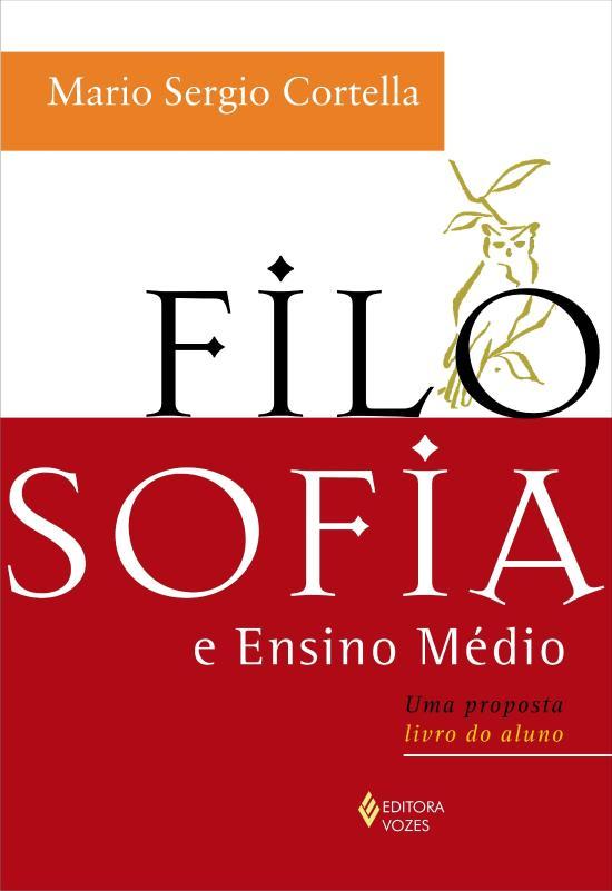 Filosofia E Ensino Medio - Uma Proposta (livro Do 1a.ed.   - 2009